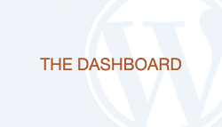 WordPress How-To Guide: The Dashboard